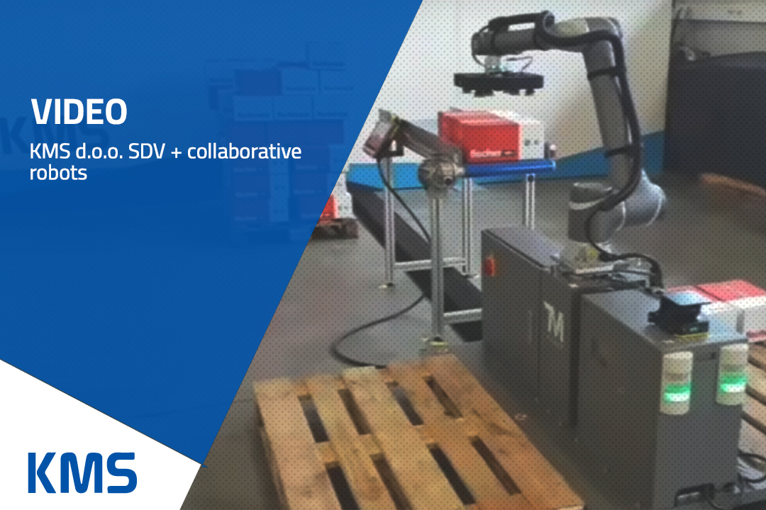 KMS d.o.o. SDV + collaborative robots